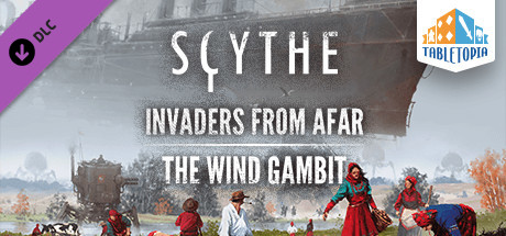 Tabletopia - Scythe: The Wind Gambit + Invaders from Afar