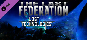 The Last Federation - The Lost Technologies cover art