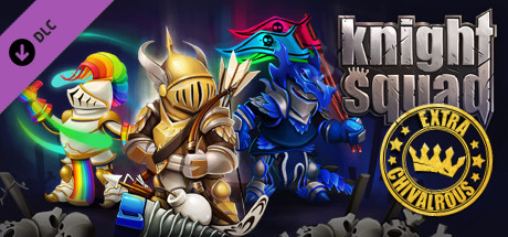 Knight Squad - Extra Chivalrous on Steam