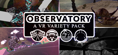 Observatory: A VR Variety Pack on Steam