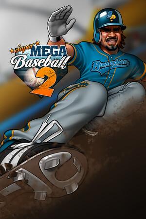 Super Mega Baseball 2 poster image on Steam Backlog