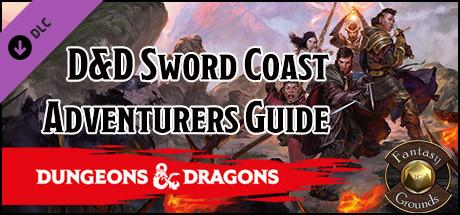 Fantasy Grounds - D&D Sword Coast Adventurer's Guide on Steam