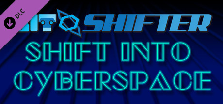 Bit Shifter OST - Shift Into Cyberspace on Steam