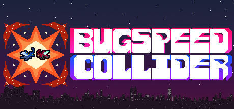 Bugspeed Collider on Steam