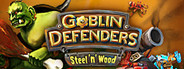 Goblin Defenders: Steel'n' Wood