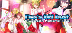 Max's Big Bust - A Captain Nekorai Tale cover art