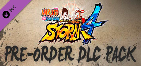Naruto Shippuden Ultimate Ninja Storm 4 - Pre Order DLC on Steam