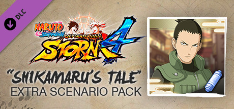Naruto Shippuden Ultimate Ninja Storm 4 -Shikamaru's Tale Extra Scenario Pack on Steam