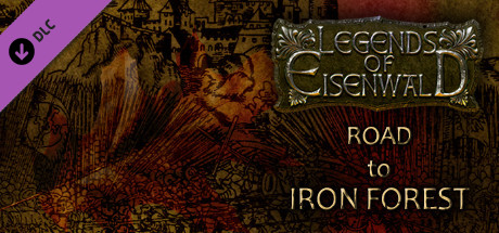Legends of Eisenwald: Road to Iron Forest cover art