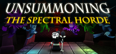 UnSummoning: the Spectral Horde title thumbnail