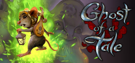 Ghost of a Tale v8.33 Free Download