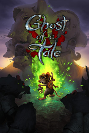 Ghost of a Tale poster image on Steam Backlog