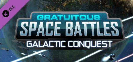 Gratuitous Space Battles: Galactic Conquest