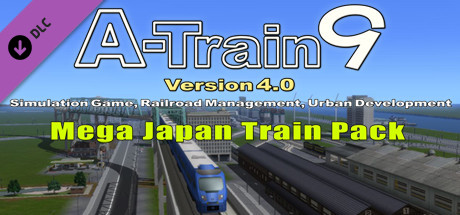 A-Train 9 V4.0 : Mega Japan Train Pack