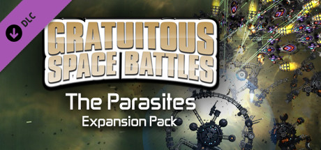 Купить Gratuitous Space Battles: The Parasites (DLC)