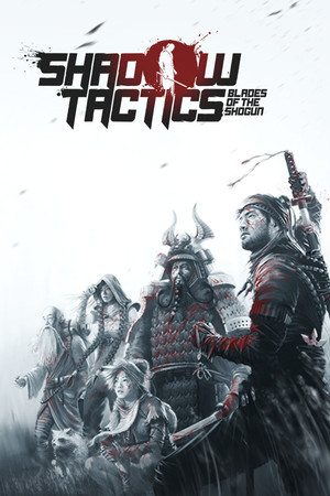 Shadow Tactics: Blades of the Shogun poster image on Steam Backlog