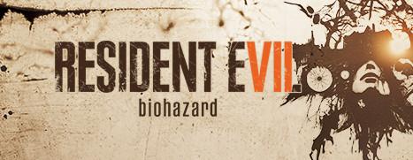 RESIDENT EVIL 7 biohazard - 生化危机 7