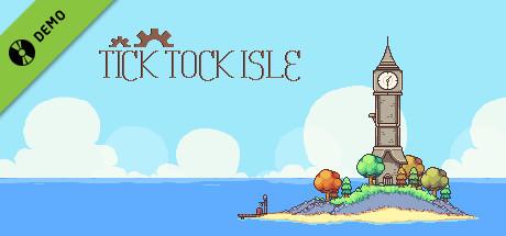 Tick Tock Isle Demo