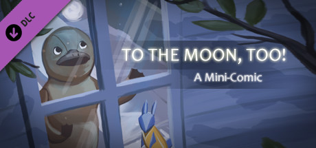 [Platypus Comic Strips+] To the Moon, too!