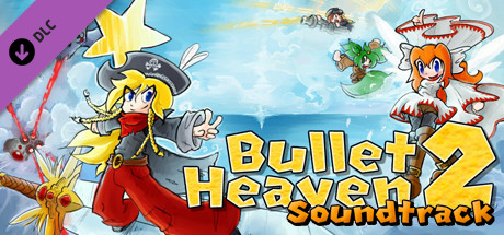 Bullet Heaven 2 - Soundtrack