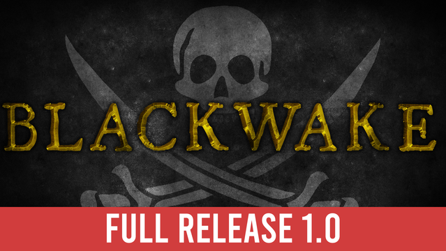 Blackwake - Steam Backlog
