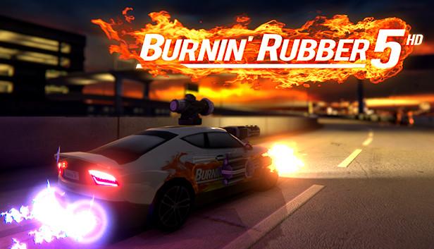 Burnin' Rubber 5 HD