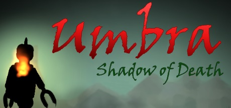 Umbra: Shadow of Death