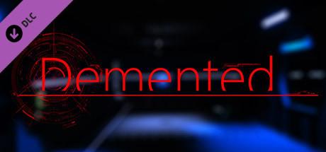 Demented - Soundtrack
