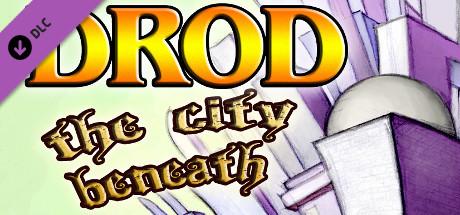 DROD: The City Beneath