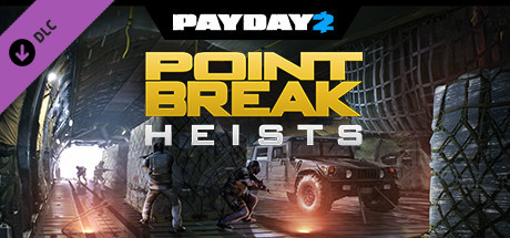 PAYDAY 2: The Point Break Heists | DLC