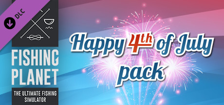 Fishing Planet: Happy 4-th of July Pack!