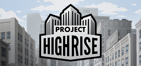 Project Highrise Steam Game
