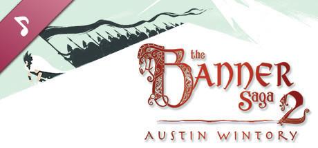 The Banner Saga 2 - Soundtrack