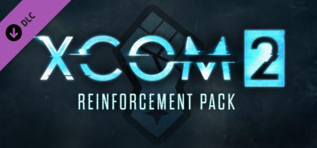 XCOM 2: Reinforcement Pack