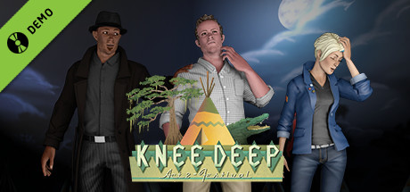 Knee Deep Demo