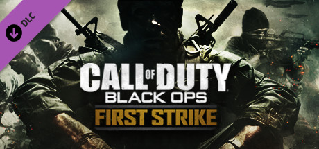 Call of Duty: Black Ops - First Strike DLC · Call of Duty®: Black Black Ops First Strike Maps on