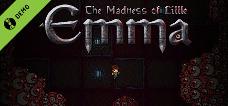 The Madness of Little Emma Demo