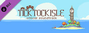 Tick Tock Isle Soundtrack