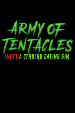 Army of Tentacles: (Not) A Cthulhu Dating Sim poster image on Steam Backlog
