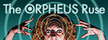The ORPHEUS Ruse-game