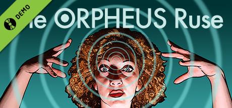 The ORPHEUS Ruse Demo