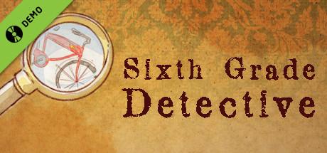 Sixth Grade Detective Demo