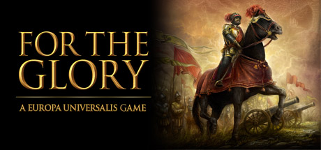 Купить For The Glory: A Europa Universalis Game