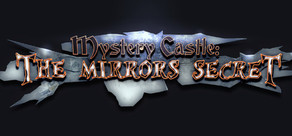 Mystery Castle: The Mirror's Secret cover art