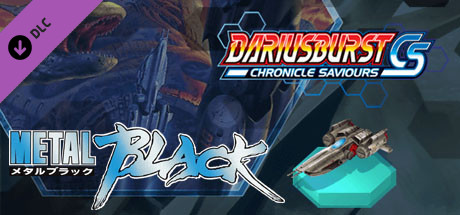 DARIUSBURST Chronicle Saviours - Metal Black