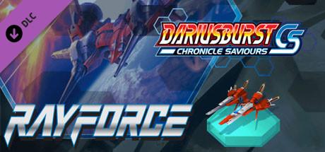 DARIUSBURST Chronicle Saviours - RayForce