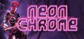 Neon Chrome cover art
