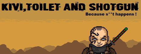 Kivi, Toilet and Shotgun