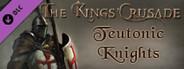 The Kings' Crusade: Teutonic Knights DLC