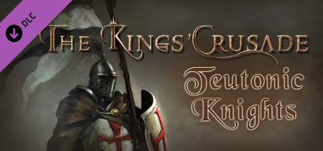 Купить The Kings' Crusade: Teutonic Knights (DLC)